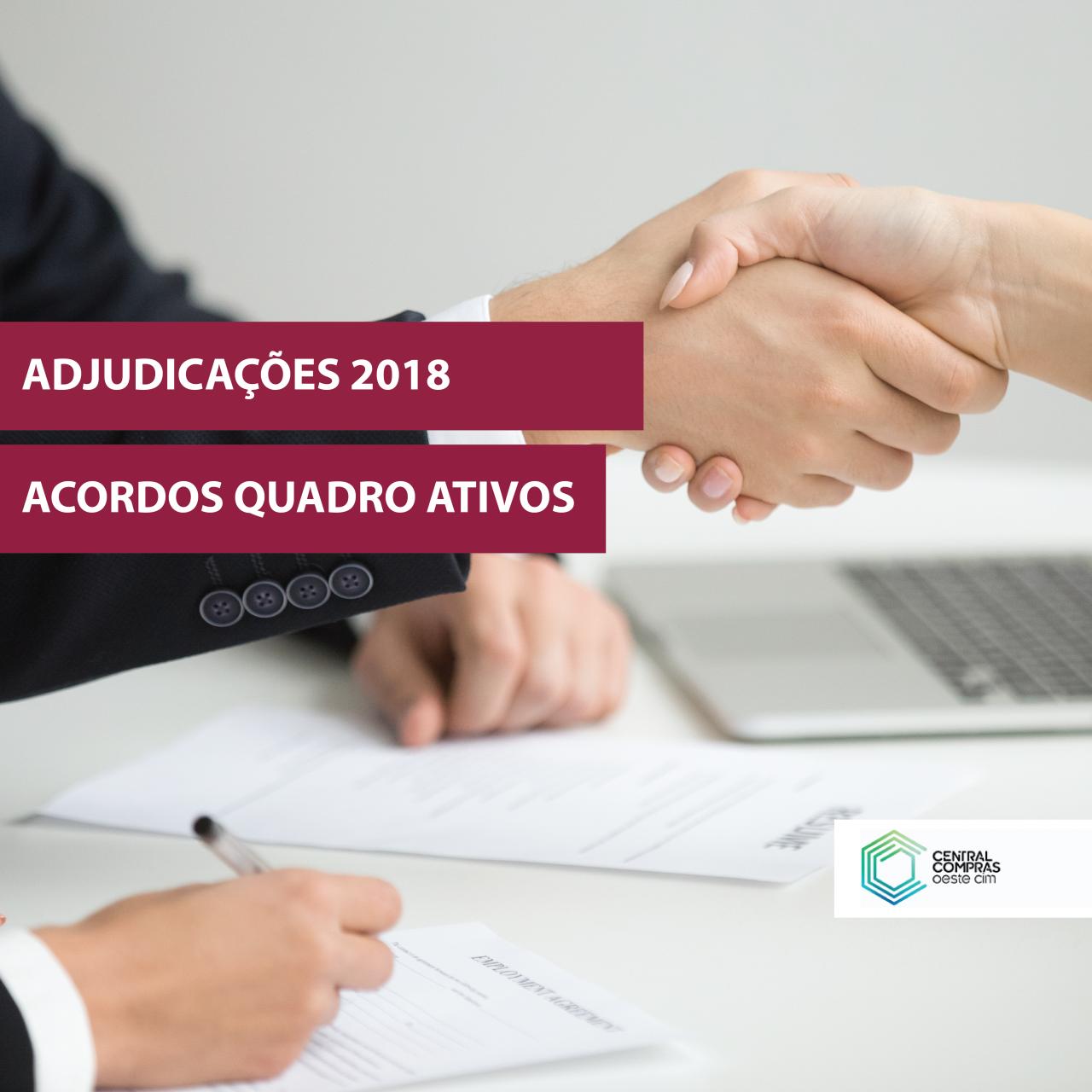 Adjudicações de 2018: Acordos Quadro Ativos