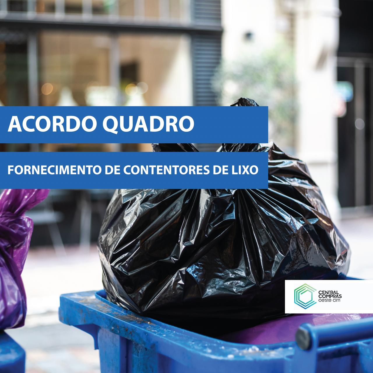Acordo-Quadro para o Fornecimento de Contentores de Lixo