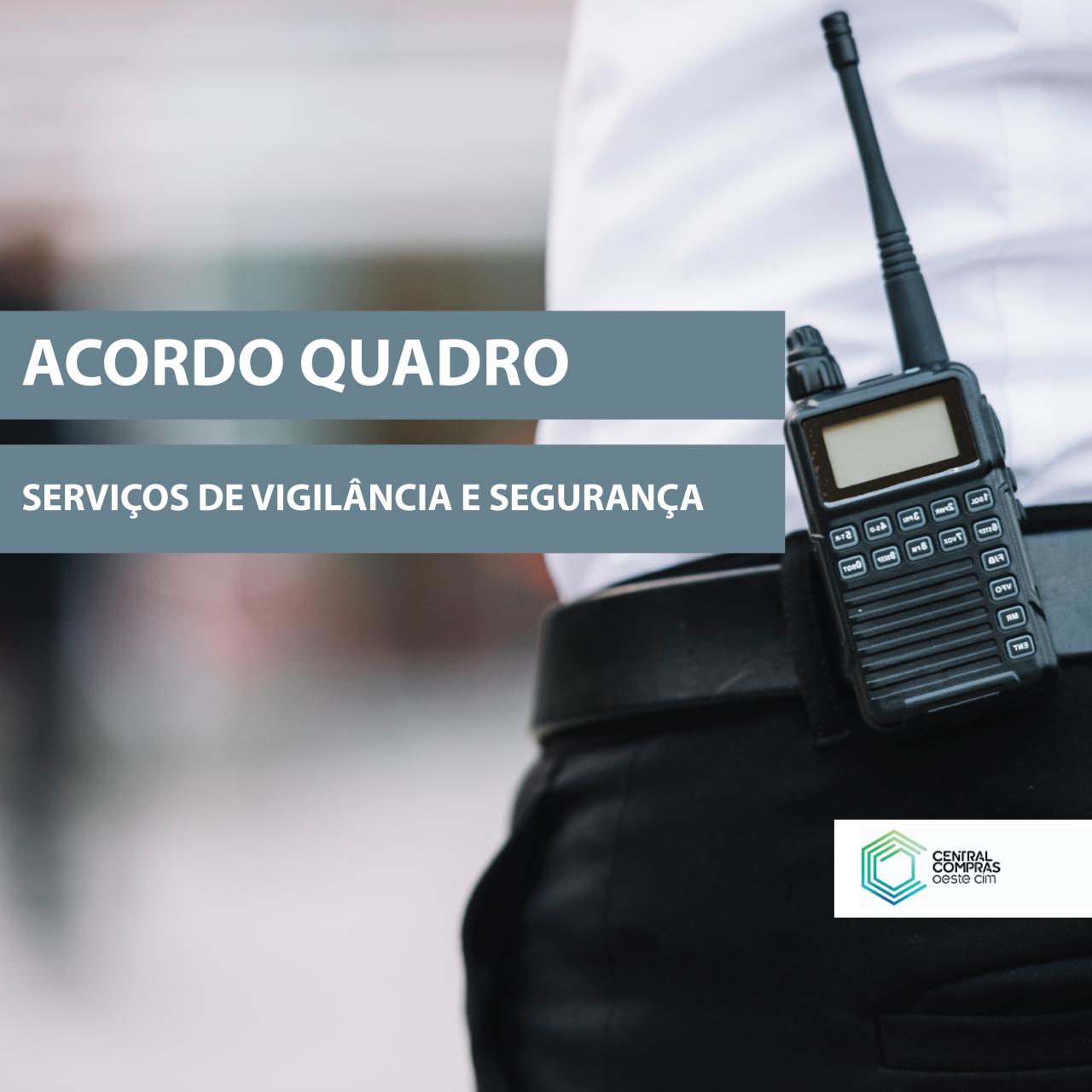 Acordo-Quadro para a Prestação de Serviços de Vigilância e Segurança