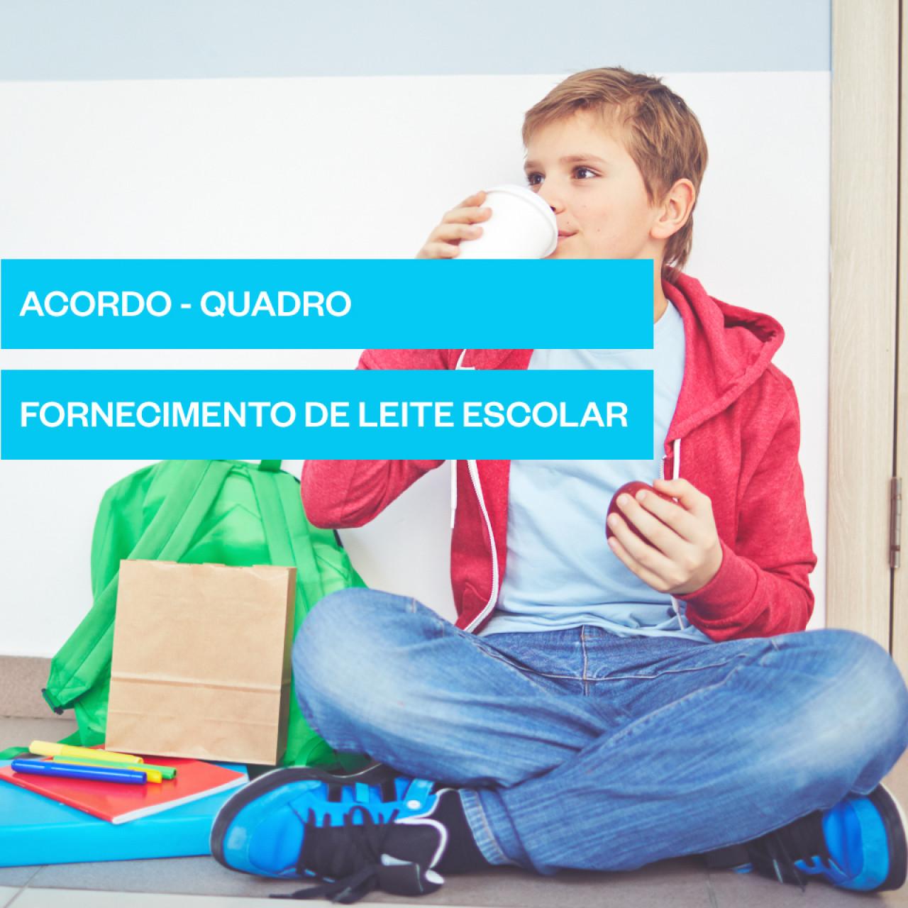 ACORDO-QUADRO PARA O FORNECIMENTO DE LEITE ESCOLAR